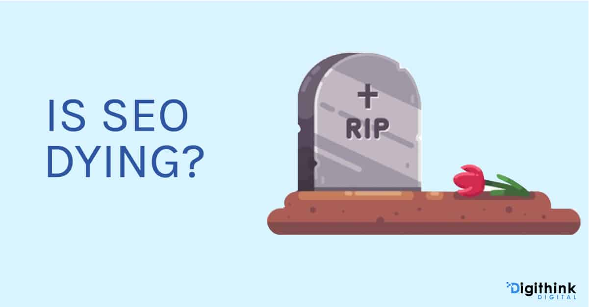 An illustration of a grave with the caption stating is SEO dying next to it